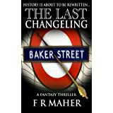 The Last Changeling (The Enigma Wars Book 1)by F R Maher