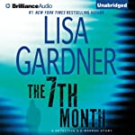 The 7th Month: A Detective D. D. Warren Story   Lisa Gardner
