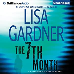 The 7th Month: A Detective D. D. Warren Story | [Lisa Gardner]
