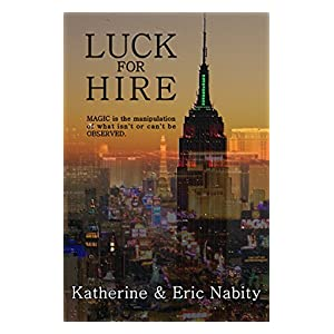 Luck for Hire