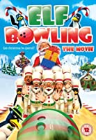 Elf Bowling - The Movie: The Great North Pole Elf Strike
