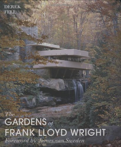 The Gardens of Frank Lloyd Wright PDF