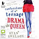 Confessions of a Teenage Drama Queen Audiobook by Dyan Sheldon Narrated by Jo Wyatt