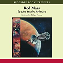 Red Mars Audiobook by Kim Stanley Robinson Narrated by Richard Ferrone