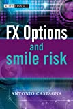 FX Options and Smile Risk (The Wiley Finance Series) thumbnail