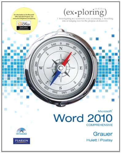 Exploring Microsoft Office Word 2010 Comprehensive