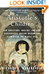 Aristotle's Children: How Christians,...