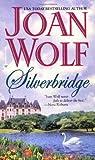 Silverbridge (0446610429) by Wolf, Joan