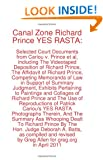 Canal Zone Richard Prince YES RASTA: Selected Court Documents from Cariou v. Prince et al Greg Allen, Richard Prince, Hollis Gonerka Bart and Steven M. Hayes