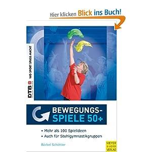 eBook Cover für  Bewegungsspiele 50 Keine r ist zu alt zum Spielen Ein theoriegest uuml tztes Buch f uuml r die Praxis mit Auml lteren