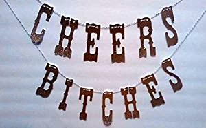 Cheers Bitches Gold Glitter Banner Letters-4 Inches Tall / Birthday Bash / Photo Prop / Photobooth / Photo Booth Props / Girls Night Decoration / Banner / Garland / Birthdays / Weddings / Parties / Bachelorette Party by Volware