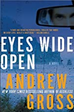 Eyes Wide Open: A Novel