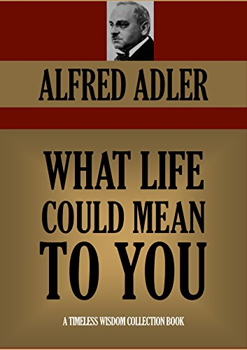 WHAT LIFE COULD MEAN TO YOU (Timeless Wisdom Collection Book 196) (English Edition)