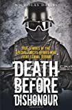 img - for Death Before Dishonour: True Stories of the Special Forces Heroes Who Fight Global Terror book / textbook / text book