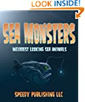 Sea Monsters (Weirdest Looking Sea An...
