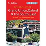 Collins/Nicholson Waterways Guides (1) - Grand Union, Oxford and The South Eastby Collins UK