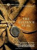 The Sultan's Seal: A Novel (Kamil Pasha Novels)