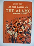 img - for We Were There: At the Battle of the Alamo book / textbook / text book