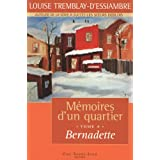 Mmoires d&#39;un quartier, tome 4: Bernadetteby Louise Tremblay...