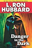 Danger in the Dark (Stories from the Golden Age) (English and English Edition)