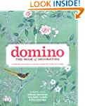 Domino: The Book of Decorating: A roo...