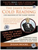 The James Bond Cold Reading: A Re-Imagining of the 'Classic' Reading (Speed Learning) (Volume 2)