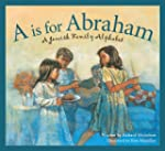 A is for Abraham: A Jewish Family Alp...