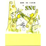 How To Catch A SNU (SNU ADVENTURES)