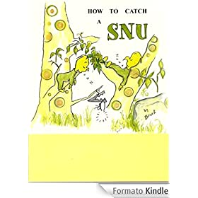How To Catch A SNU (SNU ADVENTURES Book 1) (English Edition)