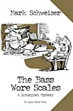 The Bass Wore Scales (The Liturgical Mysteries Book 5)