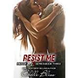 Resist Me (Men of Inked Book 3) ~ Chelle Bliss
