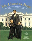 Mr. Lincoln's Boys (0670061697) by Rabin, Staton