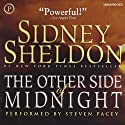 The Other Side of Midnight Hörbuch von Sidney Sheldon Gesprochen von: Steven Pacey