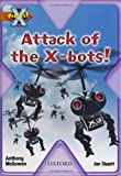 Anthony McGowan Project X: Strong Defences: Attack of the X-bots!