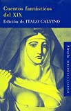 img - for Cuentos fant sticos del XIX book / textbook / text book