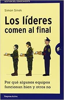 Los Lideres Comen Al Final (Spanish Edition)