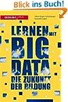 Lernen mit Big Data: Die Zukunft der...