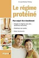 Le Régime protéiné : La solution aux problèmes de poids