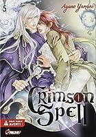 Crimson Spell, Tome 5 :