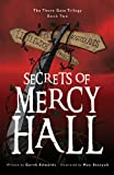 Garth Edwards The Secrets of Mercy Hall: 2 (Thorn Gate Trilogy)