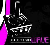 echange, troc Various Artists - Electro Wave