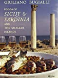 : Foods of Sicily & Sardinia and the Smaller Islands