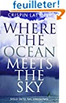 Where the Ocean Meets the Sky: Solo i...