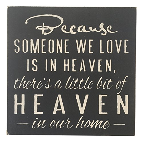 SARA'S SIGNS Hand Painted Sign Beacuse Someone We Love Is In Heaven, 12