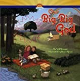 img - for Our Big, Big God book / textbook / text book