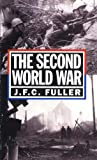 The Second World War, 1939-45: A Strategical And Tactical History (0306805065) by Fuller, J. F. C.