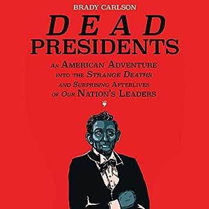 Dead Presidents Audiobook