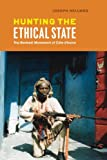 Hunting the Ethical State: The Benkadi Movement of Cote dIvoire