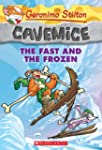 Geronimo Stilton Cavemice #4: The Fas...