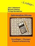 Jahresabschluss, 2. Auflage: Grundlagen, Übungen, Klausurvorbereitung